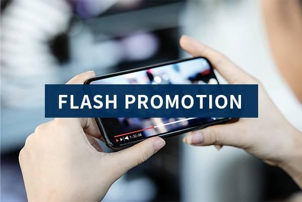 FLASH PROMOTION(フラッシュプロモーション)